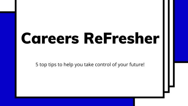 Careers ReFresher