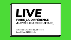 [LIVE] Faire la différence auprès du recruteur