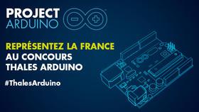 Représentez la France au Concours #thalesarduino !