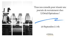 Chat-vidéo : Tous nos conseils pour réussir une journée de recrutement chez L'Oréal Opérations !