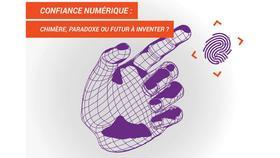 """""""Confiance numérique : chimère, paradoxe ou futur à inventer ?"""" : Participez au concours Génération Mobilité 8 !"""
